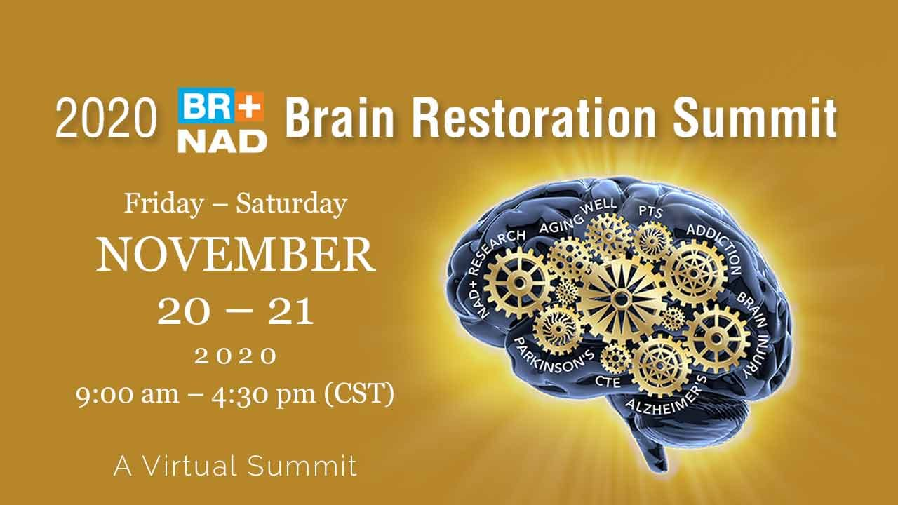 NAD+ 2020 Brain Restoration Summit